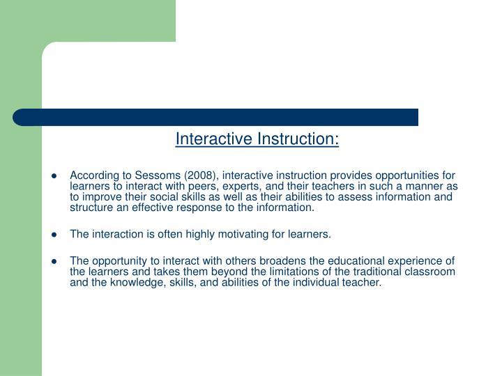 Interactive Instruction: