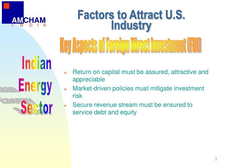 Factors to attract u s industry