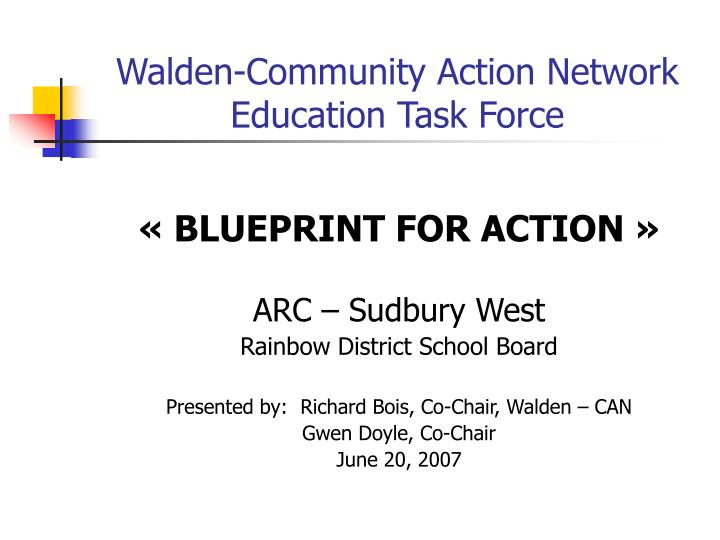 Ppt walden community action network education task force walden community action networkeducation task force blueprint malvernweather Gallery
