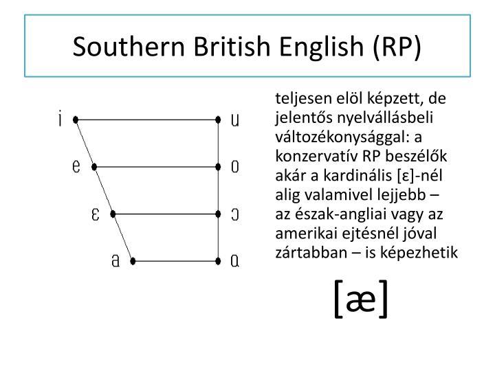 Southern British English (RP)