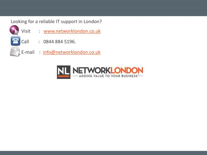 Looking for a reliable IT support in London?