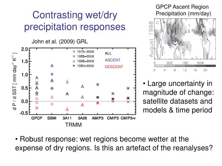 Contrasting wet/dry precipitation responses