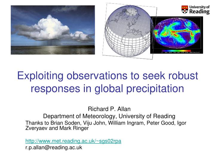 Exploiting observations to seek robust responses in global precipitation