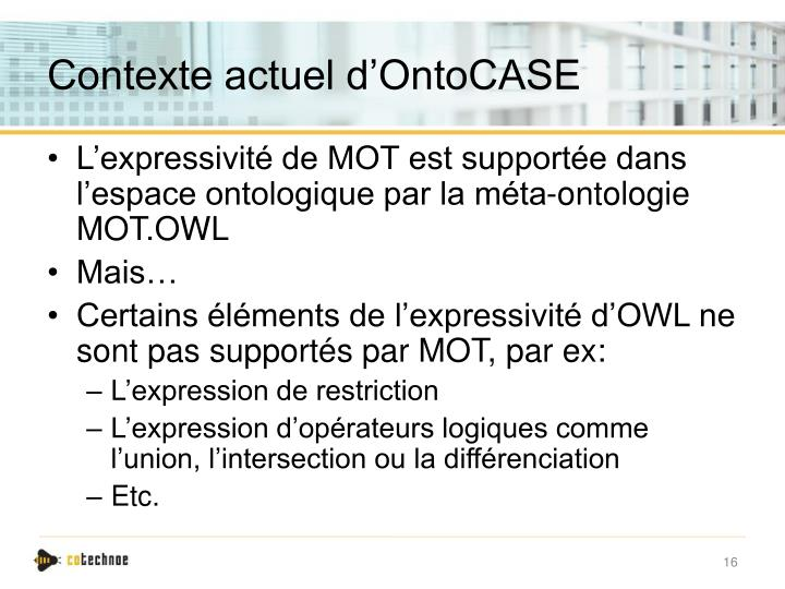 Contexte actuel d'OntoCASE