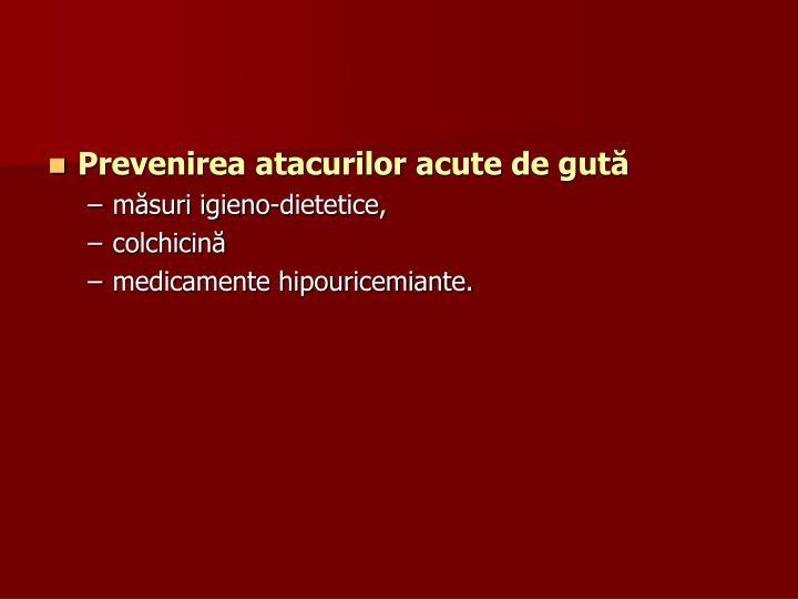 Prevenirea atacurilor acute de gută