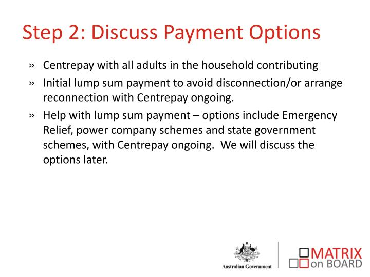Step 2: Discuss Payment Options