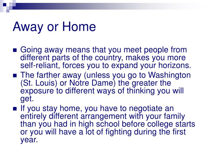 Away or Home