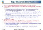 major milestone in 2006 csa06