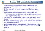 prepare cms for analysis summary