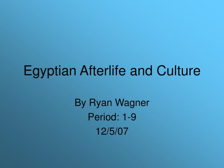 egyptian afterlife and culture n.