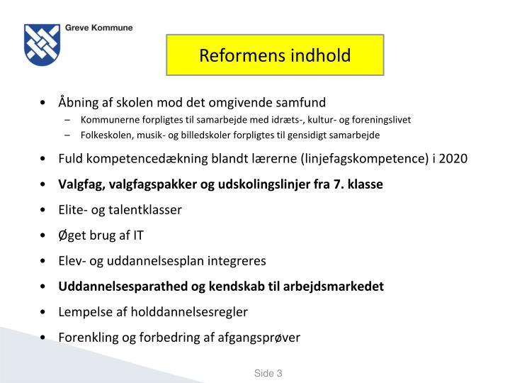 Reformens indhold