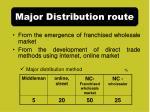 major distribution route