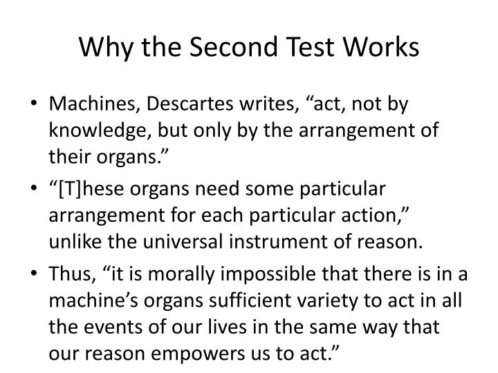 Why the Second Test Works