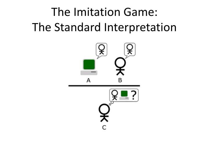 The Imitation Game: