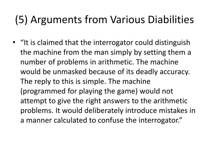 (5) Arguments from Various Diabilities