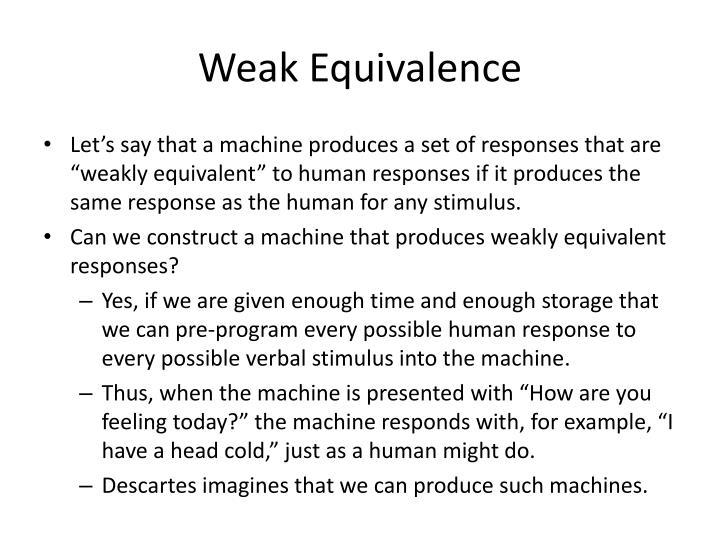Weak Equivalence