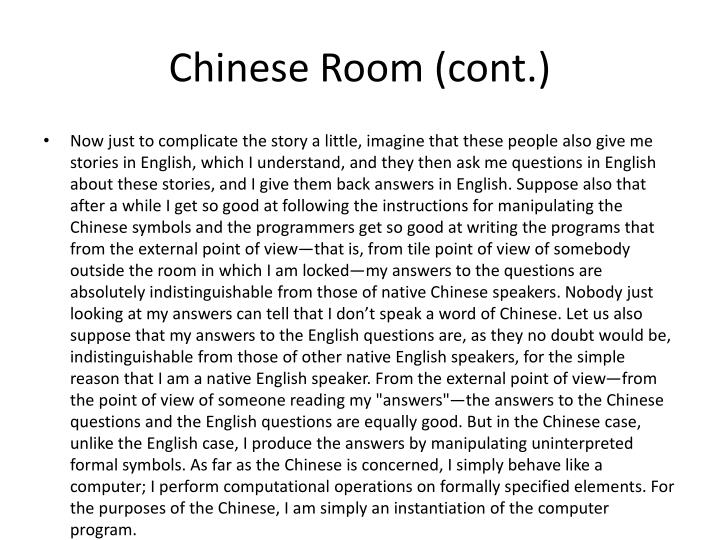 Chinese Room (cont.)