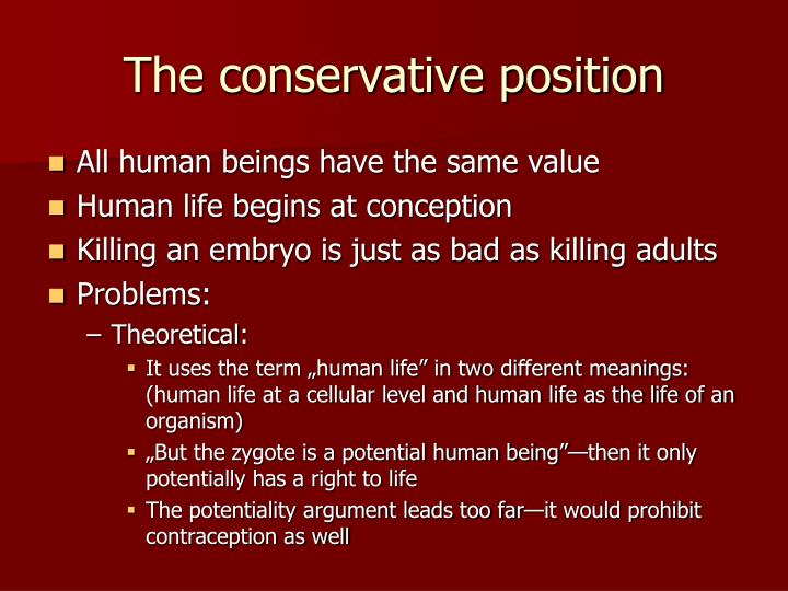 The conservative position
