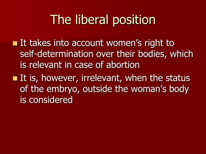 The liberal position