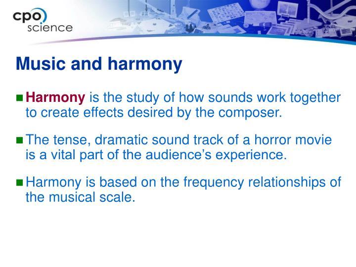 Music and harmony