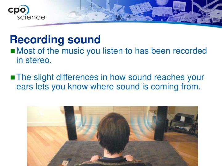 Recording sound