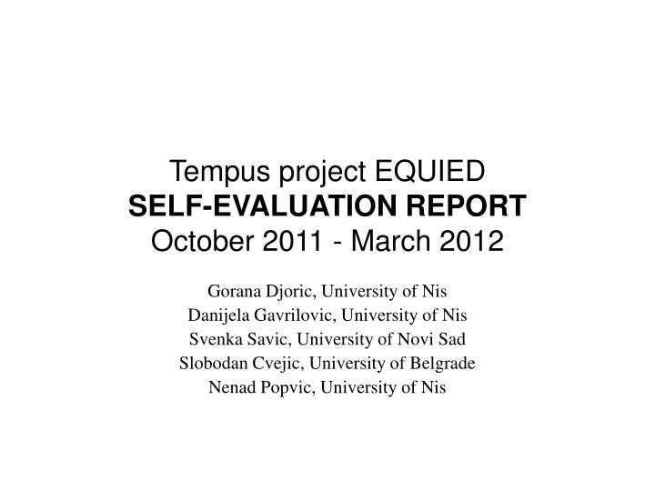 Tempus Project EQUIEDSELF EVALUATION REPORTOctober 2011
