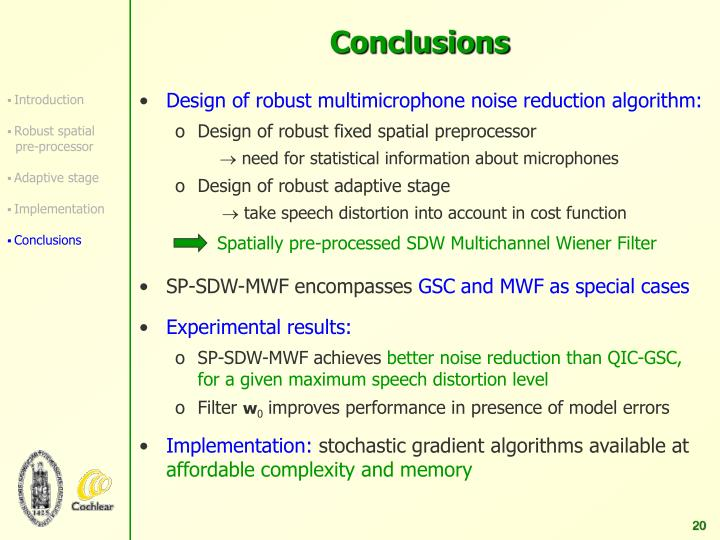 Spatially pre-processed SDW Multichannel Wiener Filter