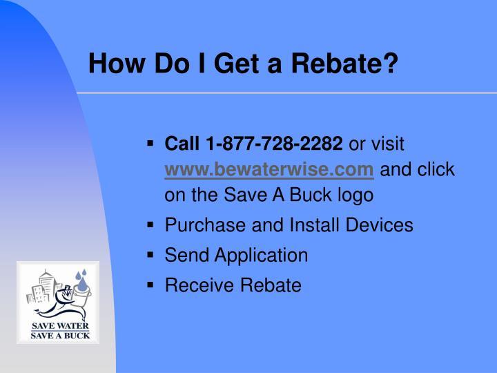 How Do I Get a Rebate?