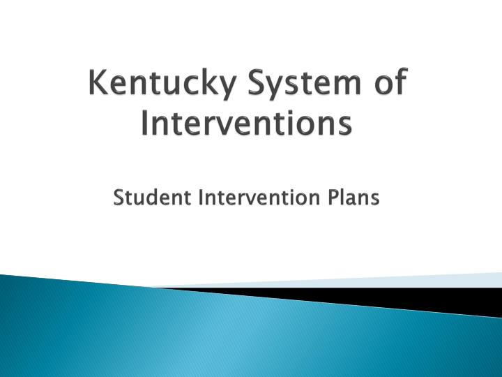 kentucky system of interventions student intervention plans n.