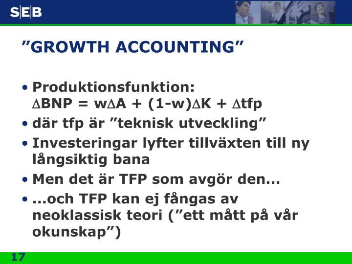 """GROWTH ACCOUNTING"""