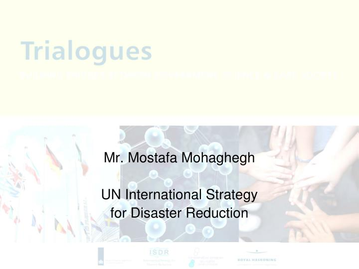 Mr. Mostafa Mohaghegh