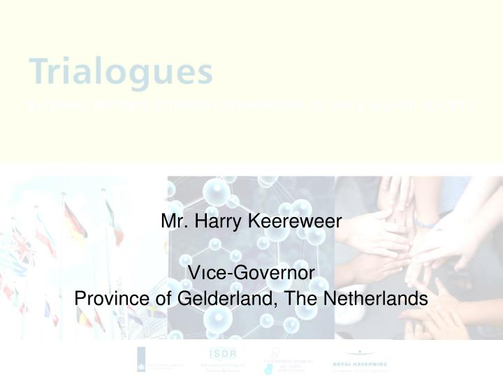 Mr. Harry Keereweer