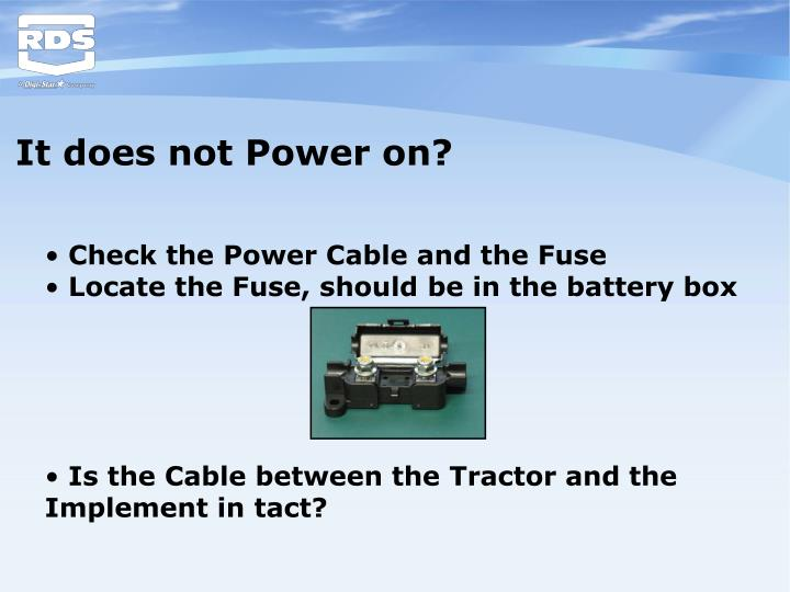 It does not Power on?