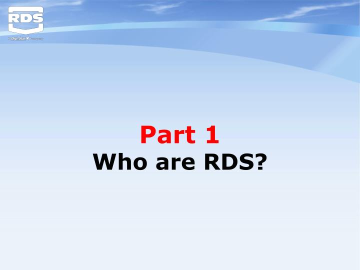 Part 1 who are rds