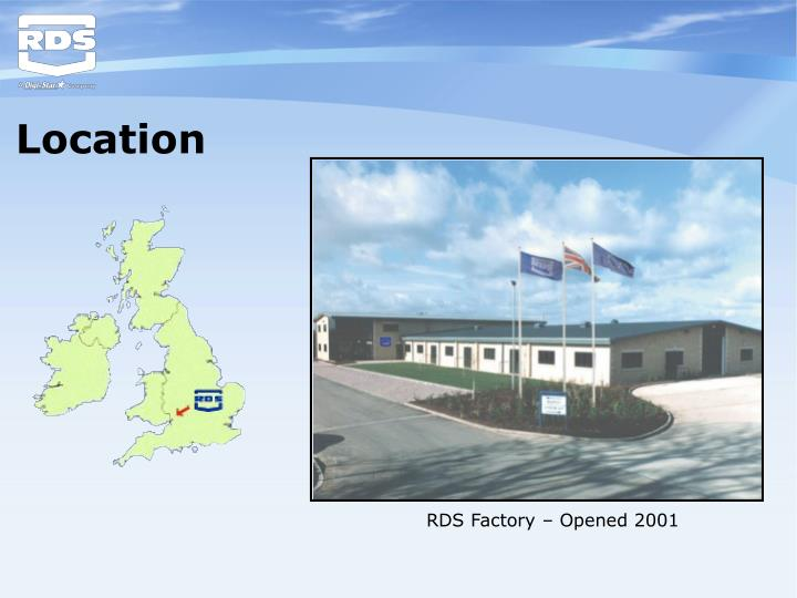 RDS Factory – Opened 2001