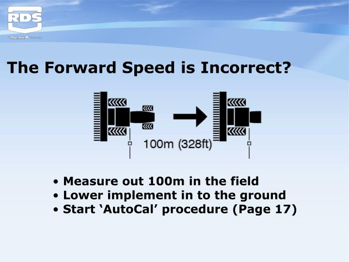The Forward Speed is Incorrect?