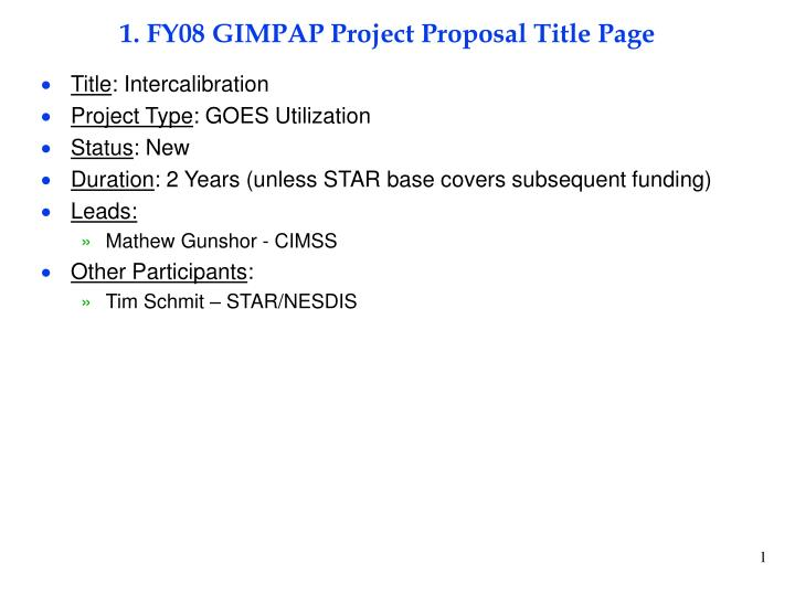 1 fy08 gimpap project proposal title page n.