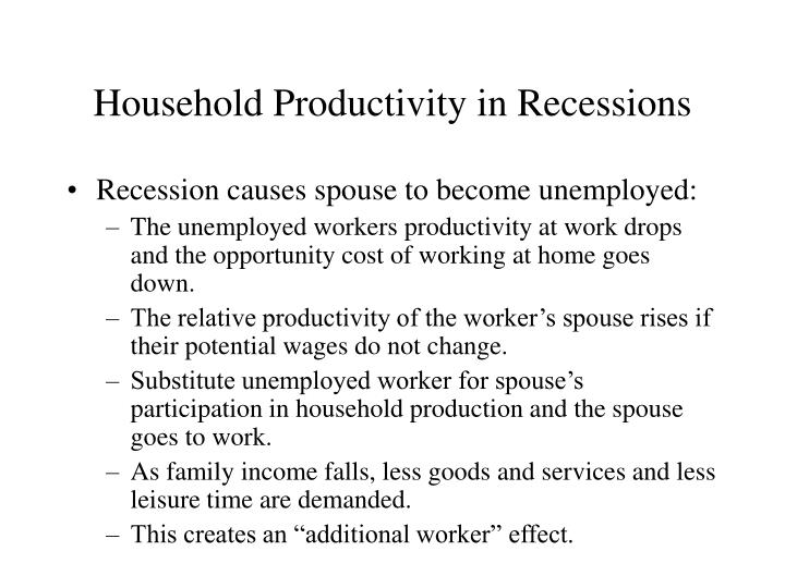 Household Productivity in Recessions