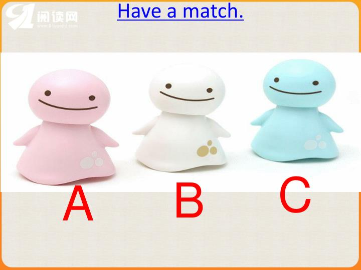 Have a match.