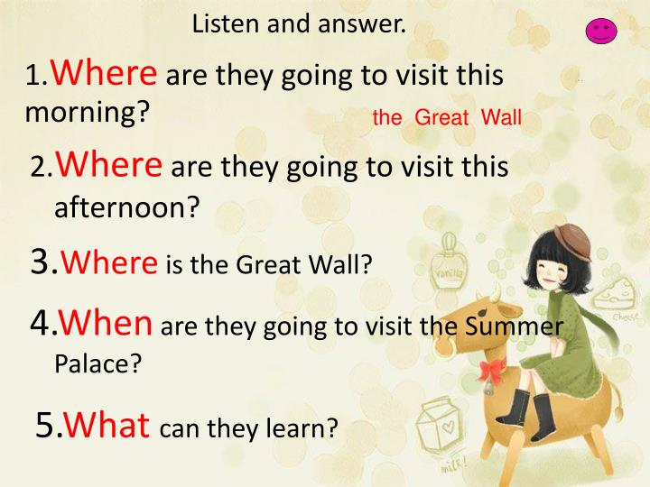 Listen and answer.