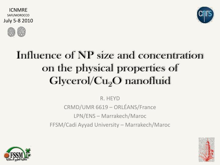influence of np size and concentration on the physical properties of glycerol cu 2 o nanofluid n.