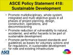 asce policy statement 418 sustainable development1