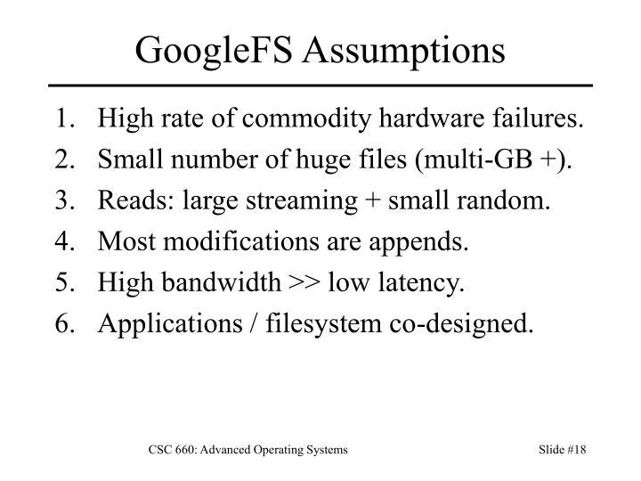 GoogleFS Assumptions