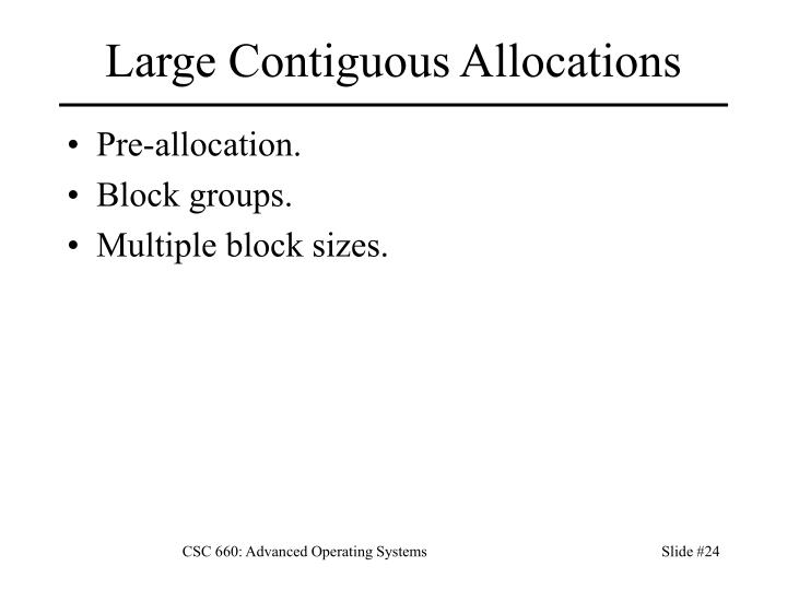 Large Contiguous Allocations