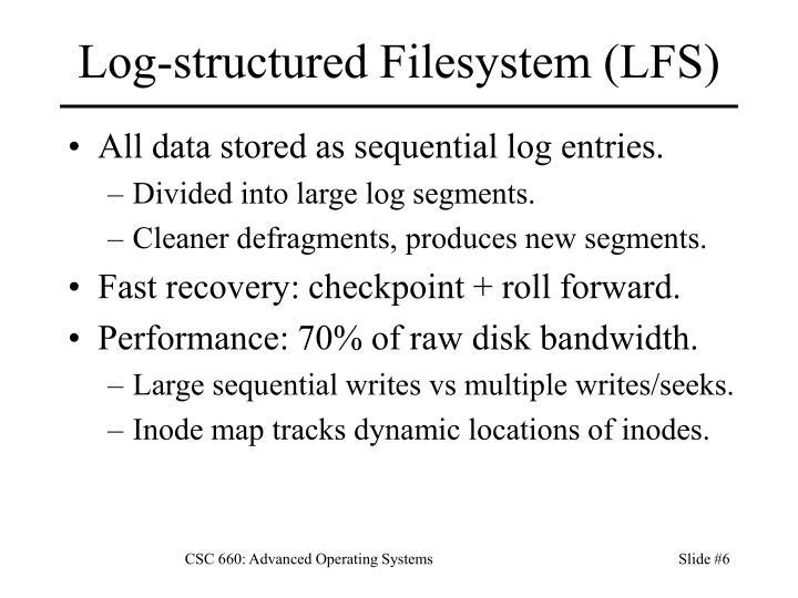 Log-structured Filesystem (LFS)
