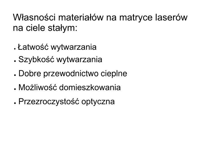 Własności materiałów na matryce laserów