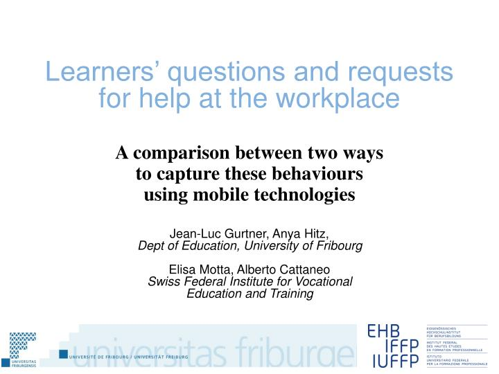 A comparison between two ways to capture these behaviours using mobile technologies