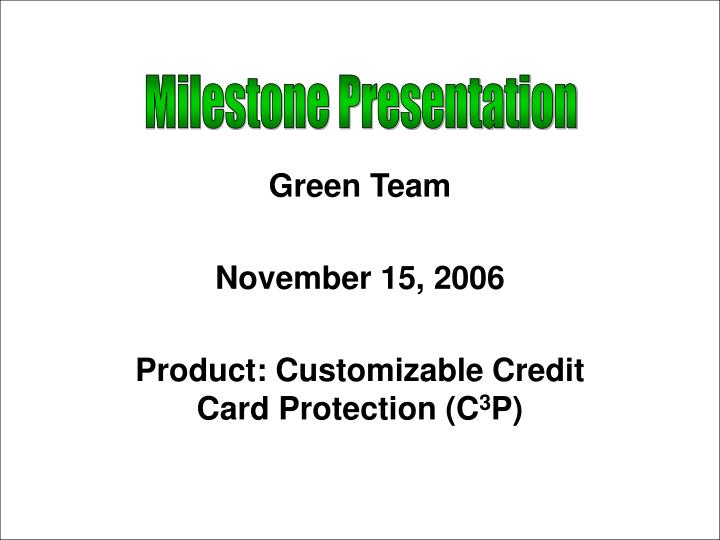 green team november 15 2006 product customizable credit card protection c 3 p n.