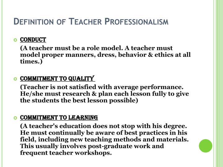 Definition of teacher professionalism1