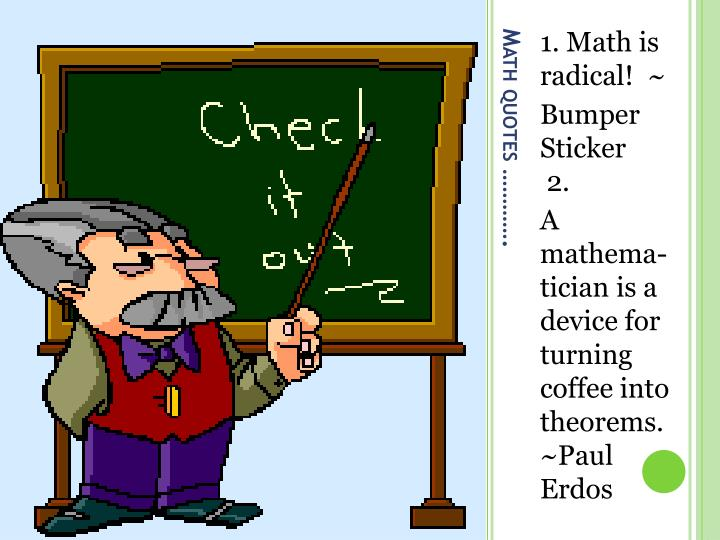 1. Math is radical! ~
